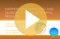 13_01_harmonizing-branding-and-search-to-achieve-optimal-results-thumbnail