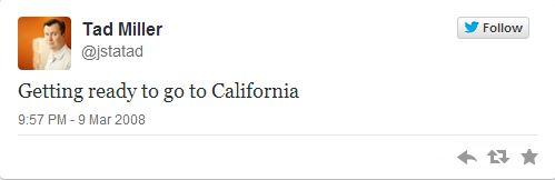 Tad Miller first tweet