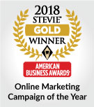 2018 Stevie Award Winner - Online Marketing Campaign of the Year