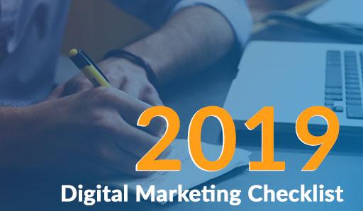 The 2019 Digital Marketing Checklist - Marketing Mojo
